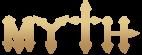 ~MYTH~
